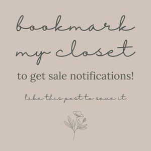 Bookmark my Closet for Sale Notifications!